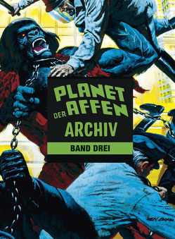Planet der Affen Archiv 3 von Moench,  Doug, Ploog,  Michael, Sutton,  Tom