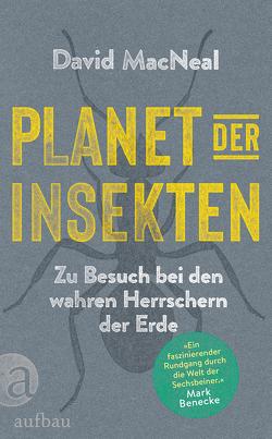 Planet der Insekten von Frings,  Matthias, MacNeal,  David