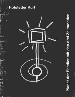 Planet der Pendler mit den drei Zeitmonden von Doser,  Barbara, Hödl,  Johann, Hofstetter,  Kurt, Huber,  Christian, Konzett,  Philipp, Sedlak,  Kurt, Seiser,  Franz, Woller,  Ernst