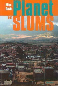 Planet der Slums von Davis,  Mike, Scherf,  Ingrid