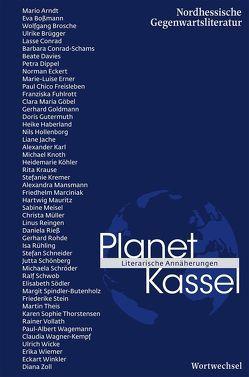 Planet Kassel von Alers,  Kirsten, Arndt,  Mario, Bossmann,  Eva, Brosche,  Wolfgang, Brügger,  Ulrike, Horn,  Hans, Neumann,  Gunther, Weidemann,  Carmen