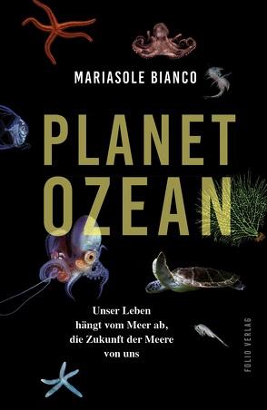 Planet Ozean von Bianco,  Mariasole