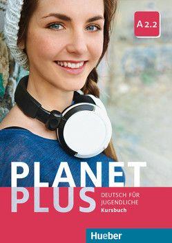 Planet Plus A2/2 / Planet Plus A2.2 von Alberti,  Josef, Büttner,  Siegfried, Kopp,  Gabriele