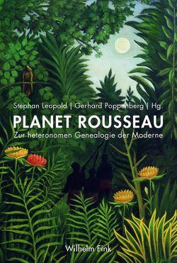 Planet Rousseau von Leopold,  Stephan, Poppenberg,  Gerhard
