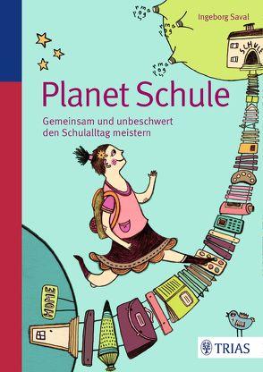 Planet Schule von Saval,  Ingeborg