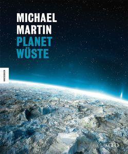 Planet Wüste von Blümel,  Wolf Dieter, Diemer,  Claudius, Kohl,  Ines, Kulke,  Ulrich, Lehnert,  Oliver, Martin,  Michael