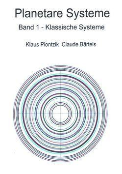 Planetare Systeme von Bärtels,  Claude, Piontzik,  Klaus