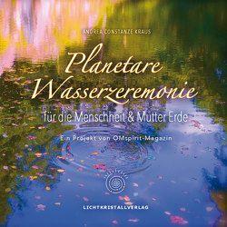 Planetare Wasserzeremonie von Kraus,  Andrea