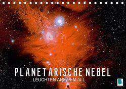 Planetarische Nebel – Leuchten aus dem All (Tischkalender 2019 DIN A5 quer) von CALVENDO
