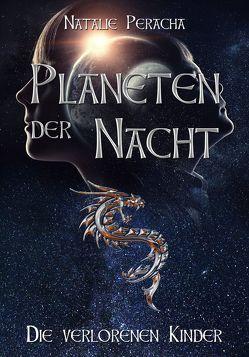 Planeten der Nacht von Peracha,  Natalie