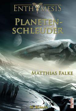 Planetenschleuder von Falke,  Matthias, Preuss,  Alexander