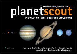 planetscout von Gasparini,  Frank, Spix,  Lambert
