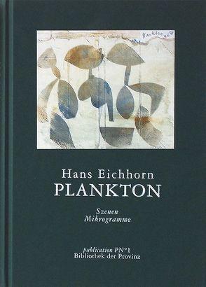 Plankton von Eichhorn,  Hans, Pils,  Richard