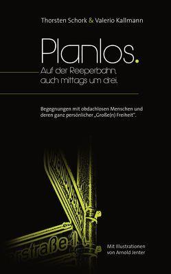 Planlos von Schork,  Thorsten