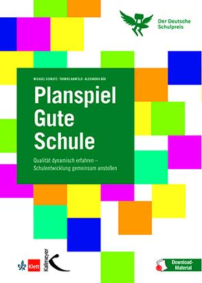 Planspiel Gute Schule von Ahnfeld,  Thomas, Bär,  Alexandra, Schratz,  Michael