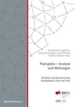 Planspiele – Analyse und Wirkungen von Hofmann,  Sarah, Hühn,  Christian, Schwägele,  Sebastian, Trautwein,  Friedrich, Zürn,  Birgit