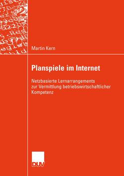 Planspiele im Internet von Kern,  Martin