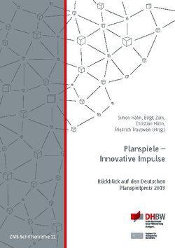 Planspiele – Innovative Impulse von Hahn,  Simon, Hühn,  Christian, Trautwein,  Friedrich, Zürn,  Birgit