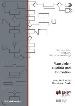 Planspiele – Qualität und Innovation von Hitzler,  Sebastian, Trautwein,  Friedrich, Zürn,  Birgit