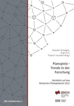 Planspiele – Trends in der Forschung von Schwägele,  Sebastian, Trautwein,  Friedrich, Zürn,  Birgit