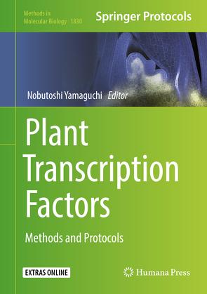 Plant Transcription Factors von Yamaguchi,  Nobutoshi