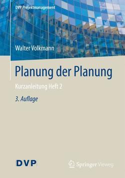 Planung der Planung von Volkmann,  Walter