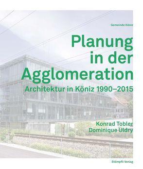 Planung in der Agglomeration von Tobler,  Konrad