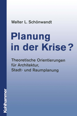Planung in der Krise? von Schönwandt,  Walter