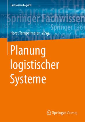 Planung logistischer Systeme von Tempelmeier,  Horst