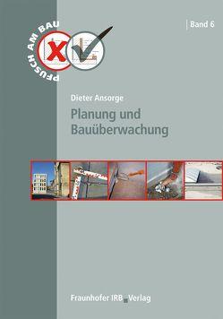 Planung und Bauüberwachung. von Ansorge,  Dieter
