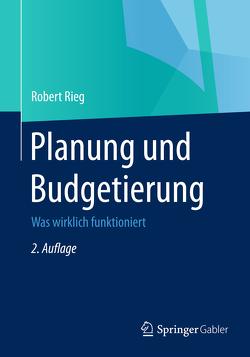Planung und Budgetierung von Rieg,  Robert