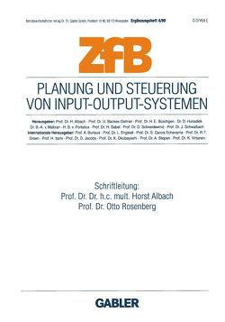 Planung und Steuerung von Input-Output-Systemen von Albach,  Horst, Rosenberg,  Otto