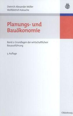 Planungs- und Bauökonomie von Kalusche,  Wolfdietrich, Möller,  Dietrich-Alexander