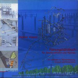 Planungshandbuch für Sportboothäfen und Marinas von Haass,  Heiner