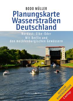 Planungskarte Wasserstraßen Deutschland Nordost von Müller,  Bodo