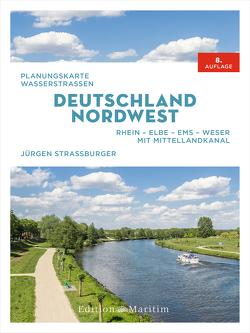 Planungskarte Wasserstraßen Deutschland Nordwest von Straßburger,  Jürgen