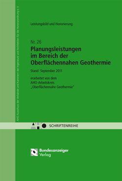 Planungsleistungen im Bereich der oberflächennahen Geothermie – Leistungsbild und Honorierung
