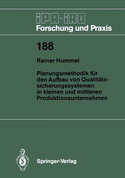 Planungsmethodik für den Aufbau von Qualitätssicherungssystemen in Kleinen und Mittleren Produktionsunternehmen von Hummel,  Rainer