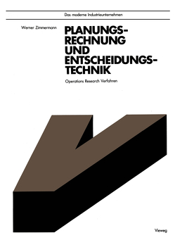 Planungsrechnung und Entscheidungstechnik von Zimmermann,  Werner