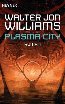 Plasma City von Langowski,  Jürgen, Williams,  Walter Jon