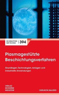 Plasmagestützte Beschichtungsverfahren von Berger,  Manfred, Derflinger,  Volker, Krassnitzer,  Siegfried, Vetter,  Jörg