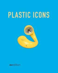 Plastic Icons von Braun,  Dietrich, Schepers,  Wolfgang, Scholten,  Uta, Waentig,  Friederike