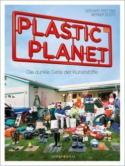Plastic Planet von Boote,  Werner, Pretting,  Gerhard
