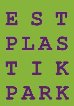 Plastikpark von Stürmer-Alex,  Erika