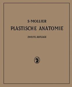 Plastische Anatomie von Mollier,  S., Sachs,  H.