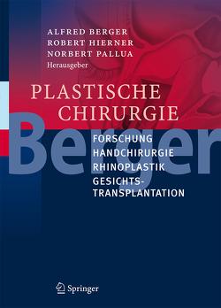 Plastische Chirurgie von Berger,  Alfred, Hierner,  Robert, Pallua,  Norbert