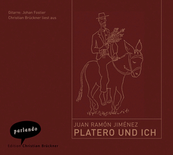 Platero und ich von Brückner,  Christian, Jiménez,  Juan Ramón, Vogelgsang,  Fritz