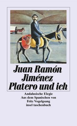 Platero und ich von Jiménez,  Juan Ramón, Vogelgsang,  Fritz