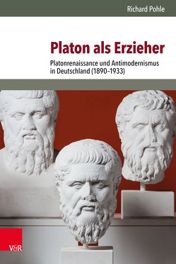 Platon als Erzieher von Hettling,  Manfred, Pohle,  Richard
