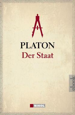 Platon: Der Staat von Platon